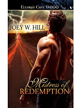 Mistress of Redemption (Nature of Desire Book 5) by [Hill, Joey W.]