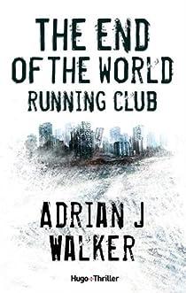 The End Of The World Running Club par Walker