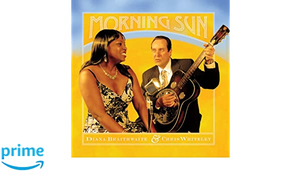 diana braithwaite chris whiteley morning sun