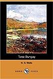Tono Bungay, H. G. Wells, 1406584347