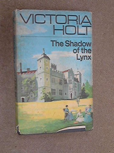 The Shadow Of The Lynx by Victoria Holt
