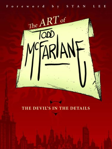 The Art of Todd McFarlane: The Devil's in the -