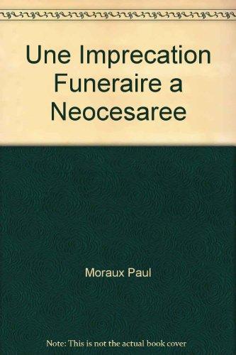 Une Imprecation Funeraire a Neocesaree