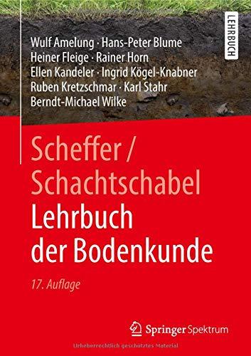 Scheffer/Schachtschabel Lehrbuch der Bodenkunde (German Edition)