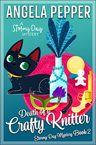 (Death of a Crafty Knitter (Stormy Day Mystery Book 2))