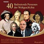 40 bedeutende Personen der Weltgeschichte |  div.