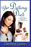 The Dating Diet, Daralyse Lyons, 1499549822