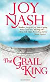 The Grail King, Joy Nash, 0505526832