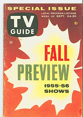 1955 TV Guide Sep 24 1955 Fall Preview - Illinois Edition NO MAILING LABEL Very Good to Excellent (4 out of 10)...
