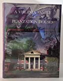 img - for A Virginia Family and Its Plantation Houses by Elizabeth Langhorne (1987-09-23) book / textbook / text book