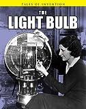 The Light Bulb, Chris Oxlade, 143294889X