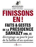 Image de Faits et gestes de la présidence Sarkozy (French Edition)