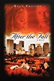 After the Fall, Ryan Phillips, 0768422817
