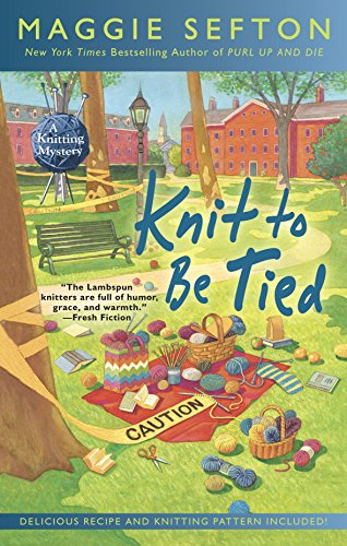Knit to Be Tied (A Knitting Mystery)