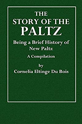 The Story of the Paltz (Illustrated)