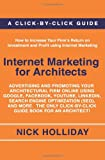 Internet Marketing for Architects, Nick Holliday, 1452823197