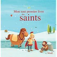 Mon tout premier livre des saints (La foi des petits)