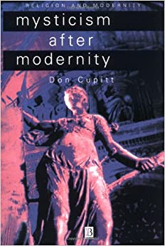 Mysticism after Modernity P (Religion and Spirituality in the Modern World)