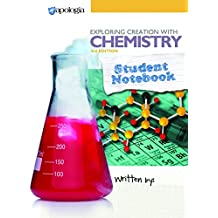 Exploring Creation with Chemistry, 3rd Edition, Student Notebook