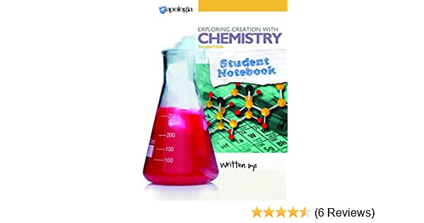 Exploring Creation With Chemistry 3rd Edition Student