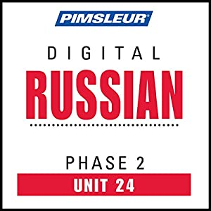 Russian Phase 2, Unit 24 Audiobook