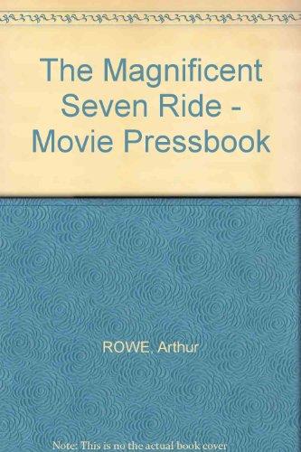 The Magnificent Seven Ride - Movie Pressbook