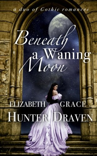 book cover of Beneath a Waning Moon