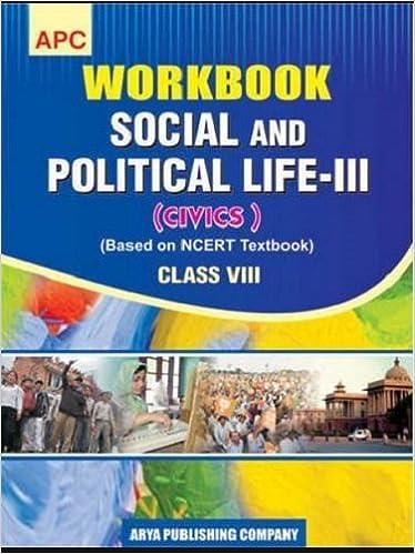 workbook social and political life iii civics class viii based on