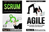 Agile Product Management: (Box Set) : Scrum:  A Cleverly Concise Agile Guide and Agile: The Complete Overview of Agile Principles and Practices (scrum, … development, agile software development)