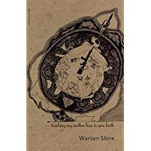 Teaching My Mother How to Give Birth (Paperback)--by Warsan Shire [2014 Edition]