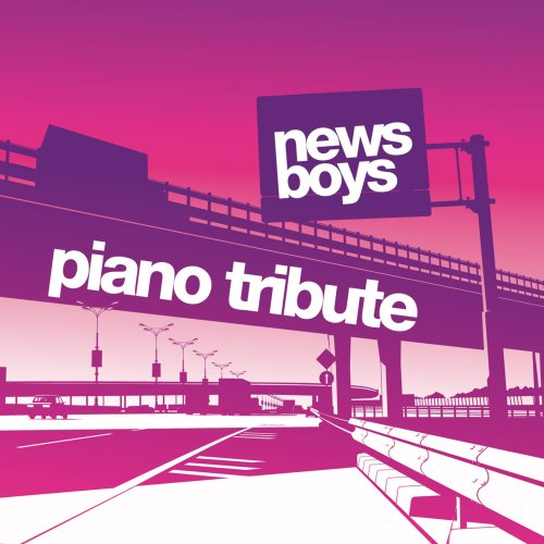 Newsboys Piano Tribute
