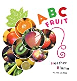 ABC Fruit: Learn the Alphabet with Fruit-Filled Fun! (ABC Food to Learn)