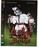 El Gato Con Botas [*Ntsc/region 1 & 4 Dvd. Import-latin America] Luis Manuel Pelayo (English subtitles)