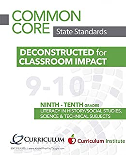 Common Core Deconstructed Standards Literacy For 9th And 10th Grade