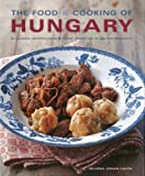 The Food and Cooking of Hungary, Silvena Rowe and Silvena Johan Lauta, 1903141923