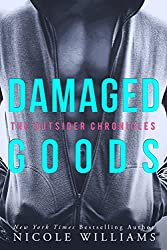 DAMAGED GOODS: The Outsider Chronicles