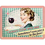 Nostalgic-Art 26100 Say it 50's Cook With Wine Blechschild, 15 x 20 cm
