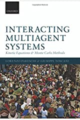 Interacting Multiagent Systems: Kinetic equations and Monte Carlo methods Hardcover