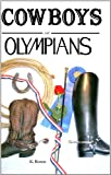 Cowboys and Olympians