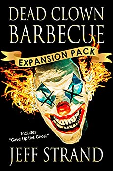 Dead Clown Barbecue Expansion Pack by [Strand, Jeff]