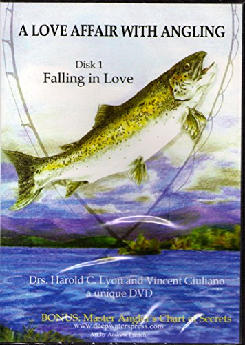 A Love Affair with Angling Disk 2: Ice Fishing, Fly Tying, Trolling, Passing It On, and Culinary Art of Cooking Lake (Lake Trout Fishing Tips)