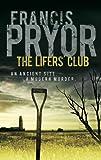 The Lifers' Club: An ancient site, a modern murder (Alan Cadbury 1)