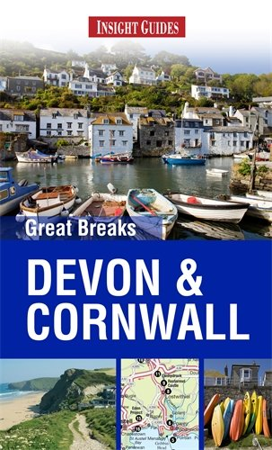 Insight Guides: Great Breaks Devon & Cornwall (Insight Great Breaks)