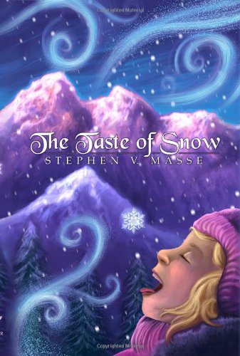 The Taste of Snow