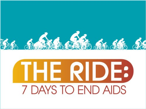 The Ride: Seven Days to End AIDS movie