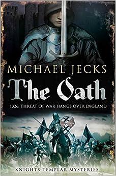 Book The Oath (Knights Templar) by Michael Jecks (2010-07-08)