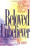 Beloved Unbeliever, Jo Berry, 0310426219