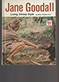 img - for Jane Goodall, Living Chimp Style book / textbook / text book