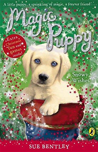 Read Online Magic Puppy #9 Snowy Wishes by Sue Bentley (2008-10-28) pdf epub