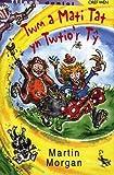 Twm a Mati Tat Yn Twtio'r Ty (Welsh Edition)